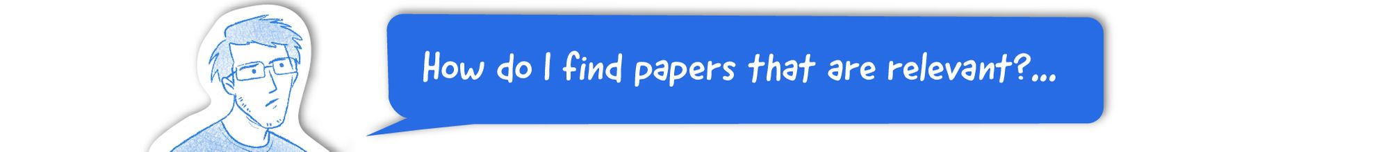 How do I find papers that are relevant?